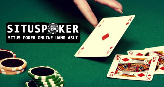 Rasakan Ini Dari Situs Poker Online Terpercaya